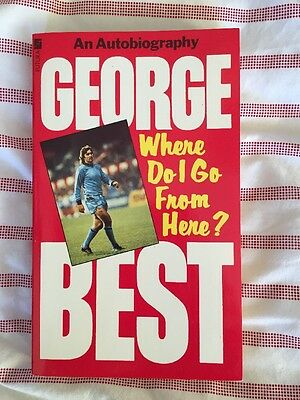 "George Best hand signed (autograph) ""Where Do I Go From Here"" Paperback NEW"