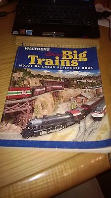 Walthers Model Railroad Reference Book Big Train  Edition 5