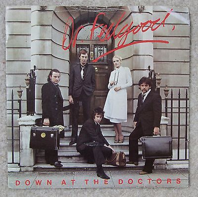 """DR FEELGOOD 7"""" vinyl DOWN AT THE DOCTORS PUB ROCK NEW WAVE"""