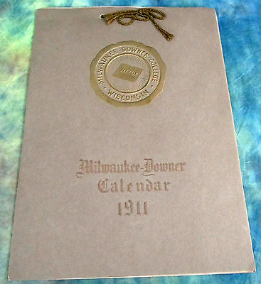 Antique Vintage Milwaukee Downer College Calender Dated 1911