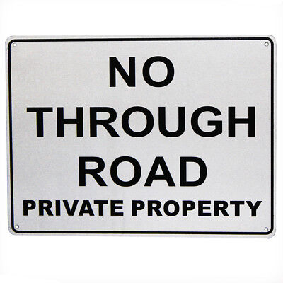 2x WARNING SIGN NO THROUGH ROAD Metal NOTICE PRIVATE PROPERTY 225x300mm 16003013
