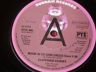 """Clifford Curry:  Movin' In The Same Circles   UK  EX+  Promo   7"""""""