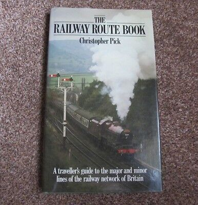 THE Railway Route Book Christopher Pick