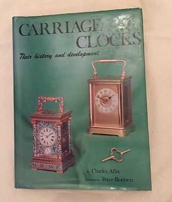 ANTIQUE COLLECTORS CLUB Carriage Clocks Their History & Development Book