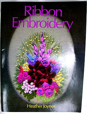 Craft Book - RIBBON EMBROIDERY by Heather Joynes Stitches Illustrations Designs