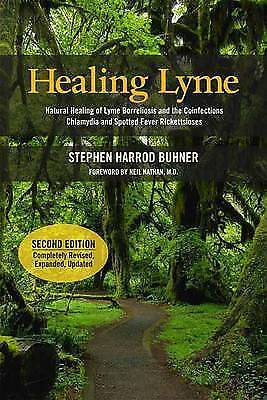Healing Lyme: Natural Healing of Lyme Borelliosis and the Coinfections Buhner