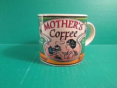 """Mother's Coffee """"Always Reliable"""" Coffee Mug By Westwood 1995"""
