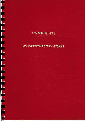 Steam Turbines & Reciprocating Steam Engines.. 50 Pages Notes And Drawings..