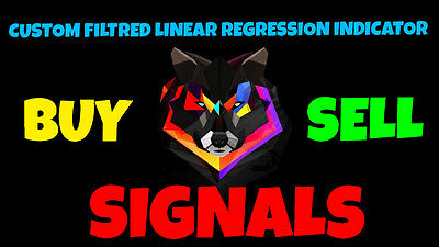 """Forex Custom Indicator """"Linear Regression Filtred Buy/Sell Signals"""" best system"""