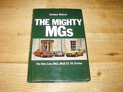 Book - The Mighty MGs 1st Edition by Graham Robson dated 1982.