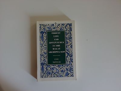 Mjoberg - Forest life and adventures in the Malay Archipelago - Oxford - 1988