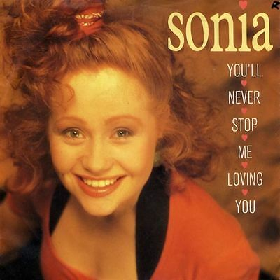 """You'll Never Stop Me Loving You 7"""" : Sonia"""