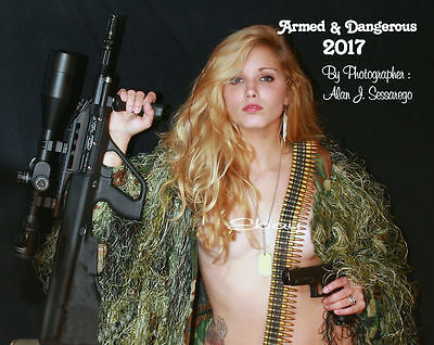 2017 Limited Edition MILITARY ARMED and DANGEROUS SEXY PIN UP MODEL CALENDAR V2