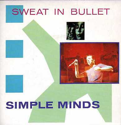 Simple Minds Sweat In Bullet