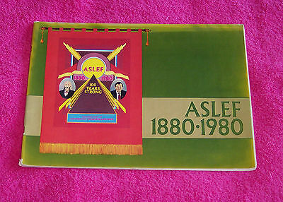 Book - ASLEF Associated Society of Locomotive Engineers & Firemen - 1880 to 1980