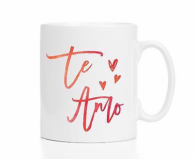 Te Amo Mug / Love Mug / Spanish Mug / Girlfriend Gift / Wife Gift / NEW Mug