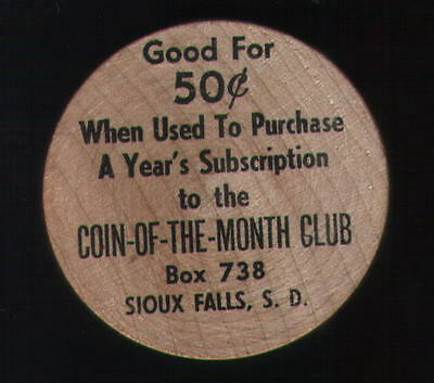 COIN-OF-THE-MONTH CLUB, SIOUX FALLS SD, wooden nickel