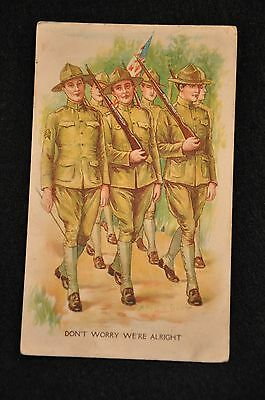 Wwi Us Postcard Dont Worry We're Alright - Soldiers Marching April 1918