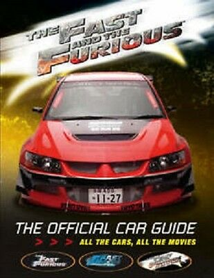 The  Fast and the Furious : The Official Car Guide by Kris Palmer Paperback