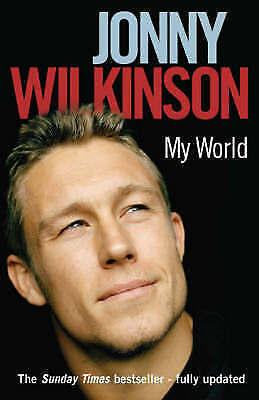 Jonny Wilkinson My World Biography Paperback
