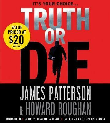 TRUTH OR DIE unabridged audio book on CD by JAMES PATTERSON - Brand New! 8 Hours