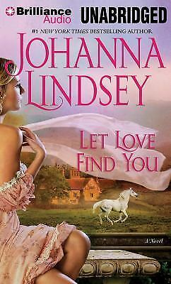 LET LOVE FIND YOU unabridged audio book on CD by JOHANNA LINDSEY