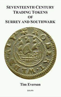 Seventeenth Century Trading Tokens of Surrey and Southwark