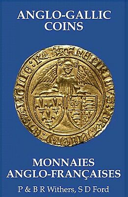 Anglo-Gallic Coins - Monnaies Anglo-Francaises