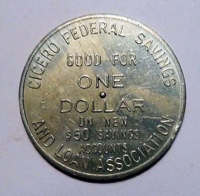 Banking Memorabilia TOKEN Spinner CICERO IL Fed. Savings & Loan GF $1 On Account