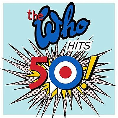 THE WHO Hits 50 ! 2 x 180gm Vinyl LP 2015 (21 Tracks) Gatefold Sleeve NEW SEALED
