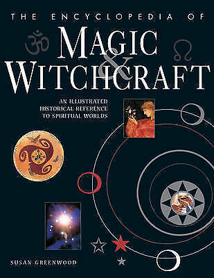 The Encyclopedia Of Magic And Witchcraft - Susan Greenwood - BRAND NEW