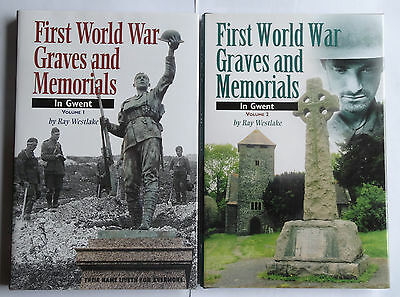 First World War Graves and Memorials in Gwent, Volumes 1 & 2 by Ray Westlake