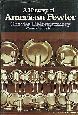American Antique Pewter - Types Forms Makers Marks Etc. / Scarce In-Depth Book