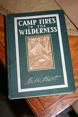 1902 First Edition Camp-Fires in the Wilderness: Camping Hiking Tramping Fishing