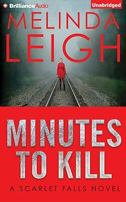 MINUTES TO KILL unabridged audio book on CD by MELINDA LEIGH