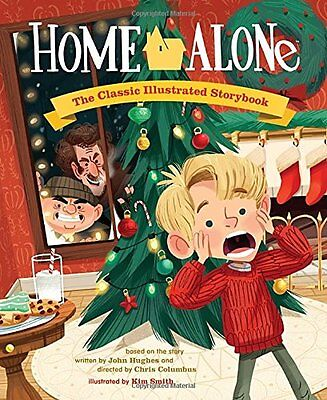 Home Alone: The Classic Illustrated Storybook  by Kim Smith(Hardcover)