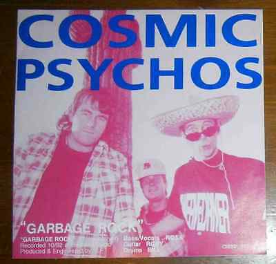 Cosmic Pyschos:Garbage Rock/Vertigo:You Get Nothing Hippy Night Records.Blue Wax