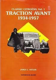 Classic Citroens Volume 1. Traction Avant. James Taylor. Yesteryear Books. New.