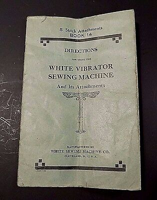 White Vibrator Sewing Machine Direction Booklet