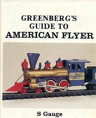 Antique American Flyers Trains S Gauge - Identification and Values / Scarce Book