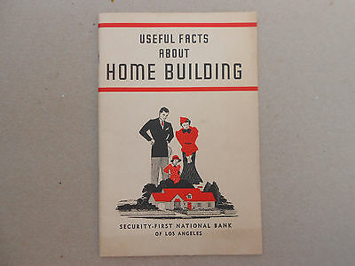 """VTG Book Pamphlet """"Useful Facts About Home Building"""" - 1937-1st National Bank"""
