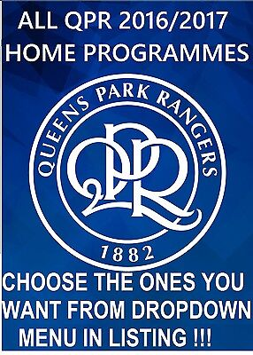 16/17 Qpr * All Home Programmes Available * Queens Park Rangers 2016 - 2017 Mint