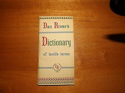 1948 Dan River's Dictionary of Textile Terms. Very Good Condition. Unique
