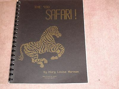 Knitting Machine Magazine/ Book: The 930 Safari By Mary Louise Norman