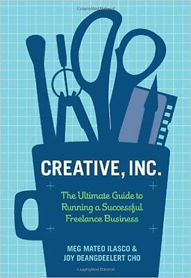 Creative Inc. by Cho Ilasco & Joy Deangdeelert Freelance business paperback