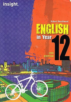 VCE English in Year 12 by Robert Beardwood (2nd Edition)