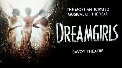 Dreamgirls the musical tickets  - 8th February Matinee show