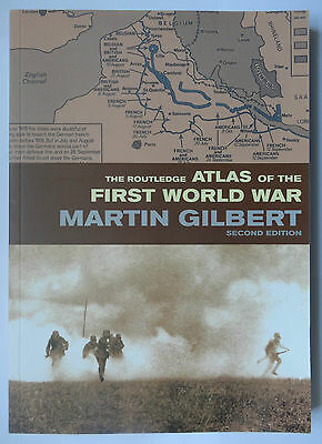 The Routledge Atlas of the First World War by Martin Gilbert (2nd edition)