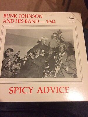 Bunk Johnson And His Band 1944 - Spicy Advice Lp Vinyl Record 1982 Issue