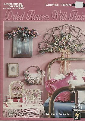 DRIED FLOWERS WITH FLAIR Floral Crafts Craft PATTERN Book NEW LA1644